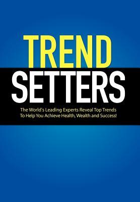 Trendsetters - World's Leading Trendsetters