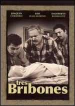 Tres Bribones - Fernando Mendez