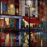 Tres Françaix: Chamber Music by Jean Françaix