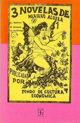 Tres Novelas - Azuela, Mariano