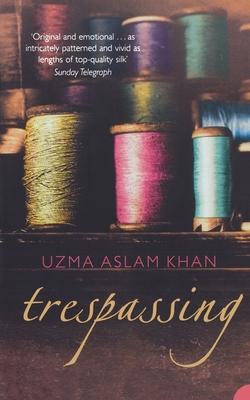 Trespassing - Khan, Uzma Aslam