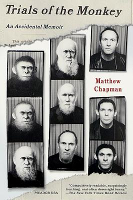 Trials of the Monkey: An Accidental Memoir - Chapman, Matthew