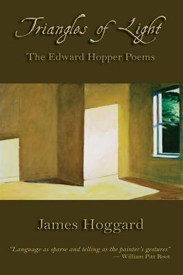 Triangles of Light: The Edward Hopper Poems - Hoggard, James