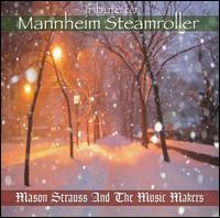 Tribute to Mannheim Steamroller - Mason Strauss & the Music Makers