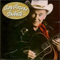 Tribute - Roy Rogers & The Sons of the Pioneers