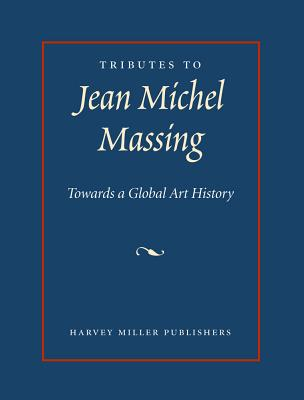 Tributes to Jean Michel Massing: Towards a Global Art History - University of Southampton