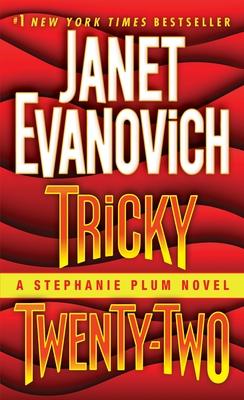 Tricky Twenty-Two: A Stephanie Plum Novel - Evanovich, Janet