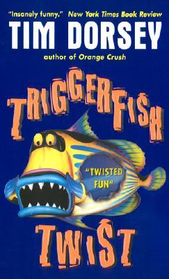 Triggerfish Twist - Dorsey, Tim