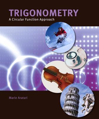 Trigonometry: A Circular Function Approach - Aratari, Marie