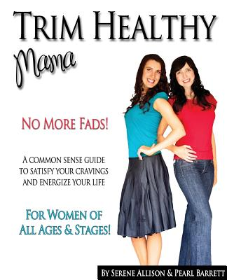 Trim Healthy Mama - Barrett, Pearl P
