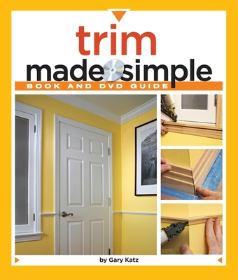 Trim Made Simple - Katz, Gary M