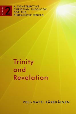 Trinity and Revelation - Karkkainen, Veli-Matti