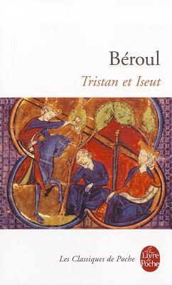 Tristan Et Iseut - Beroul, Thomas