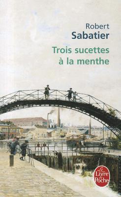 Trois Sucettes a La Menthe - Sabatier, Robert