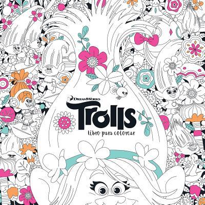 Trolls. Libro Para Colorear / Trolls. It\'s Color Time! (Dreamworks ...
