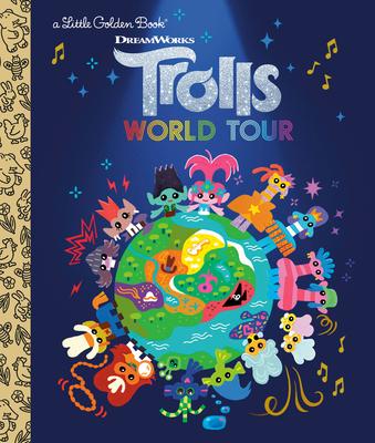 Trolls World Tour Little Golden Book (DreamWorks Trolls World Tour) - Lewman, David
