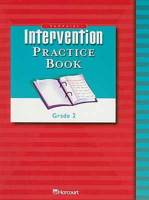 Trophies Intervention Practice Book, Grade 2 - Harcourt School Publishers (Creator)