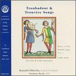 Troubadour and Trouv?re Songs