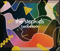Troubadour - The Stepkids