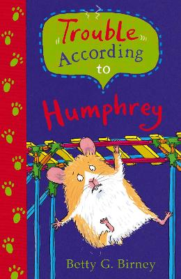 Trouble According to Humphrey - Birney, Betty G.