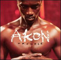 Trouble [Clean] - Akon