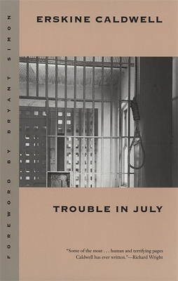 Trouble in July - Caldwell, Erskine, and Simon, Bryant (Foreword by)