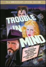 Trouble in Mind [Special Edition] - Alan Rudolph