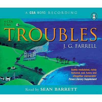 Troubles - Farrell, J. G. (James Gordon), and Barrett, Sean (Read by)