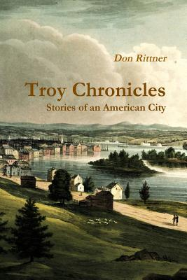 Troy Chronicles - Rittner, Don