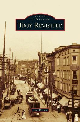 Troy Revisited - Rittner, Don