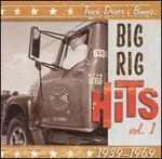 Truck Driver's Boogie: Big Rig Hits Vol. 1: 1939-1969