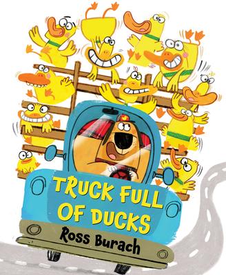 Truck Full of Ducks - Burach, Ross