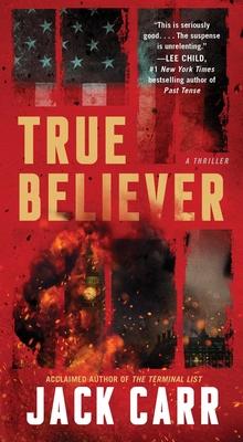 True Believer, Volume 2: A Thriller - Carr, Jack