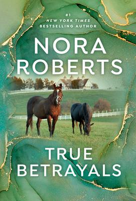 True Betrayals - Roberts, Nora