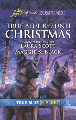 True Blue K-9 Unit Christmas - Scott, Laura, and Black, Maggie K