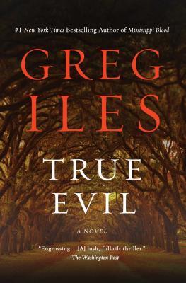 True Evil - Iles, Greg