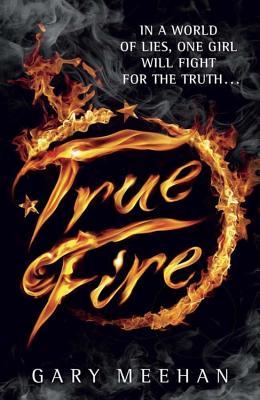 True Fire - Meehan, Gary