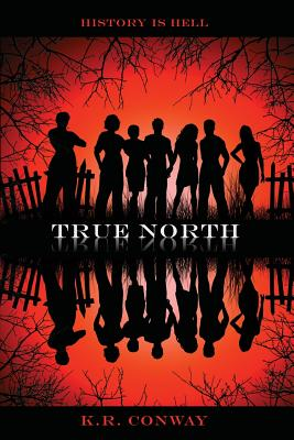 True North - Conway, K R