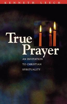 True Prayer - Leech, Kenneth