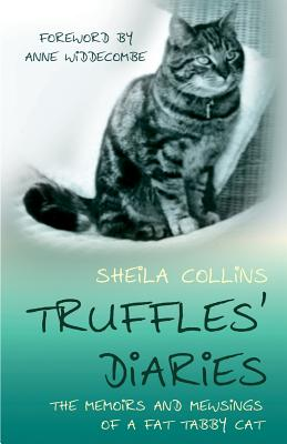 Truffles' Diaries - Collins, Sheila, and Widdecombe, Ann (Foreword by)