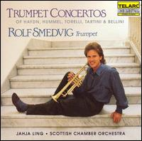 Trumpet Concertos - Rolf Smedvig (trumpet); Scottish Chamber Orchestra; Jahja Ling (conductor)