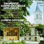 Trumpet, Corno Da Caccia And Organ