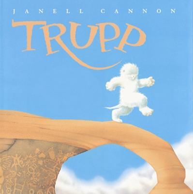 Trupp: A Fuzzhead Tale - Cannon, Janell