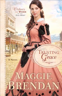 Trusting Grace - Brendan, Maggie (Preface by)
