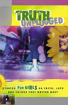 Truth Unplugged: Girls - Cook David C (Prepared for publication by)