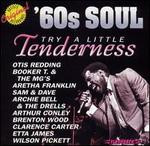 Try a Little Tenderness: '60s Soul