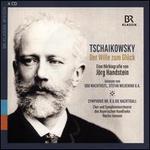 Tschaikowsky: Der Wille zum Glück