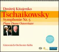 Tschaikowsky: Symphonie Nr. 5 - Gürzenich Chamber Orchestra of Cologne; Dmitri Kitayenko (conductor)