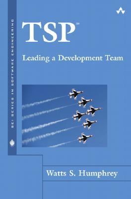 TSP-Leading a Development Team - Humphrey, Watts S
