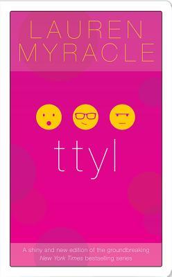 Ttyl - Myracle, Lauren